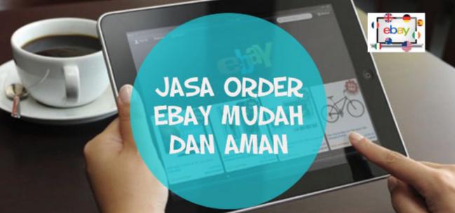 100% Aman: Berbelanja Menggunakan Jasa Ebay
